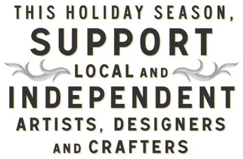 Local. Small Business. Handmade, Handcrafted.
